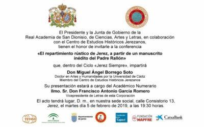 """Conferencia: """"El repartimiento rústico de Jerez, a partir de un manuscrito inédito del Padre Rallón"""""""