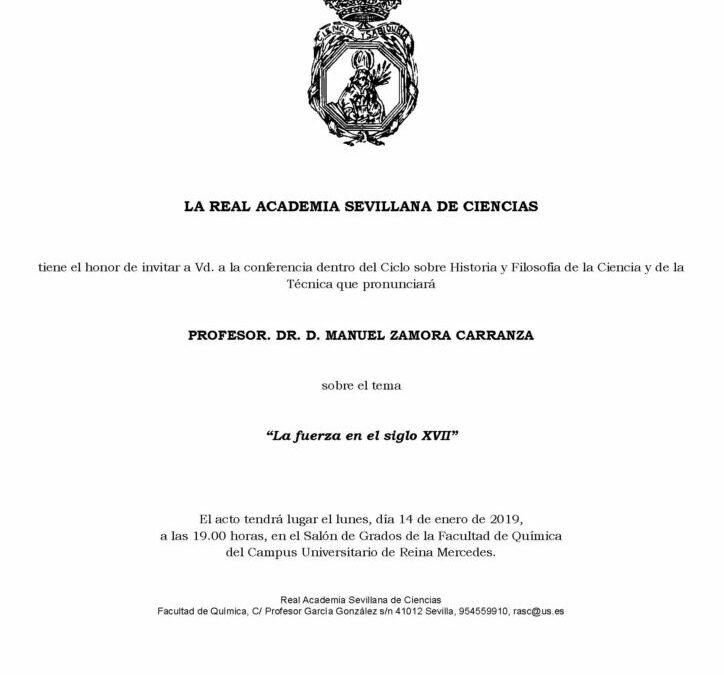Prof. Dr. D. Manuel Zamora Carranza: «La fuerza en el siglo XVII»