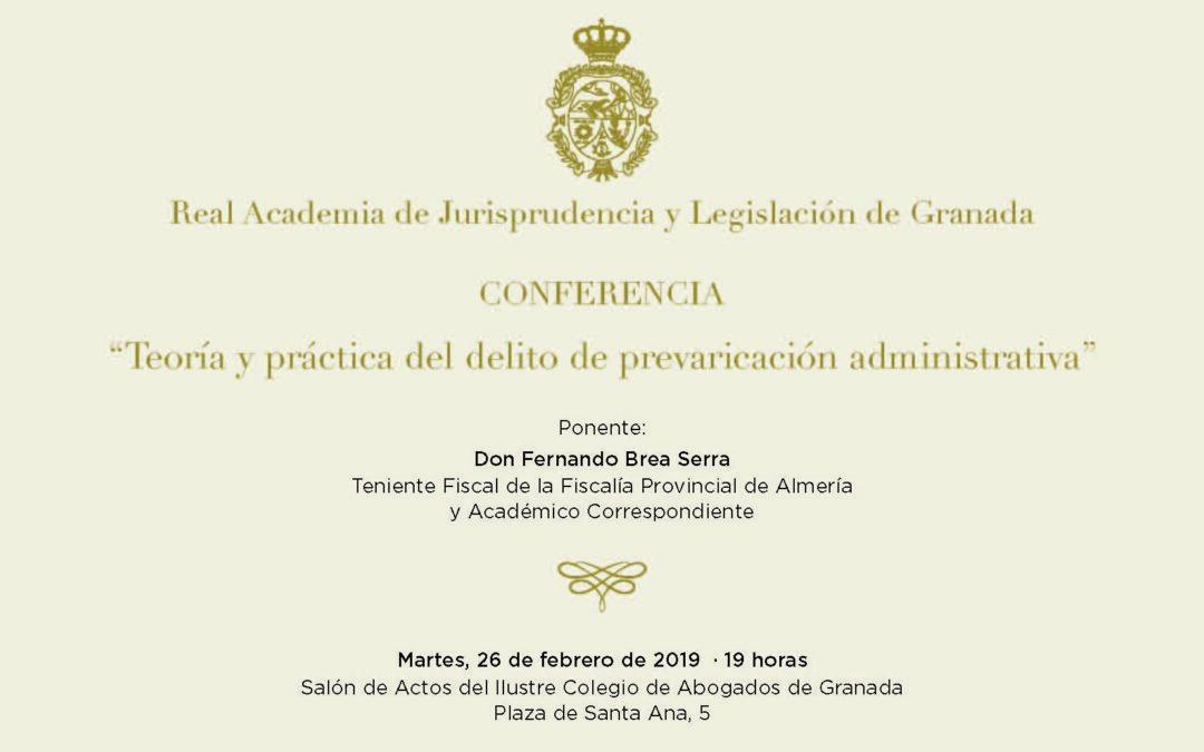 Conferencia: «Teoría y práctica del delito de prevaricación administrativa»