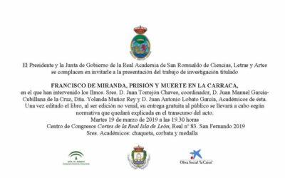 """Presentación del trabajo de investigación: """"Francisco de Miranda, prisión y muerte en la Carraca"""""""