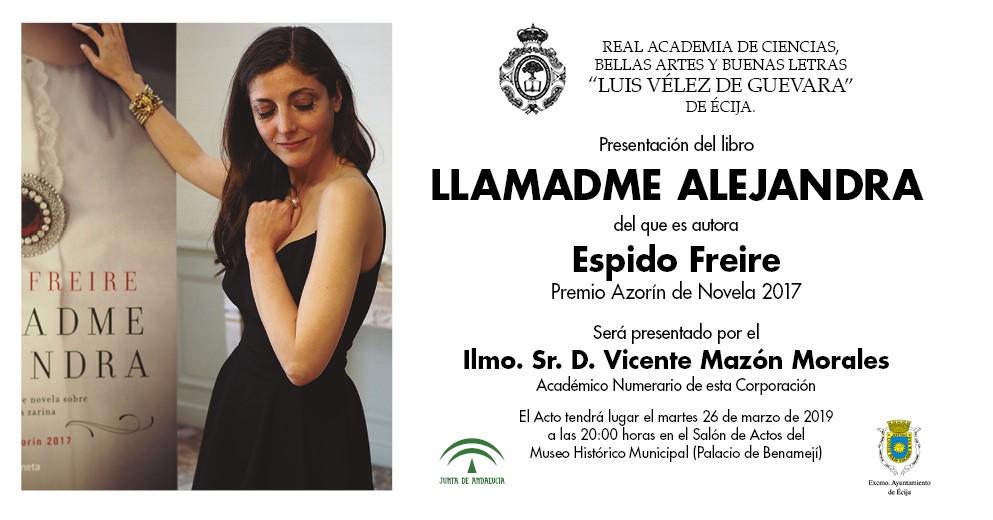 Presentación del libro «Llamadme Alejandra» de la autora Espido Freire