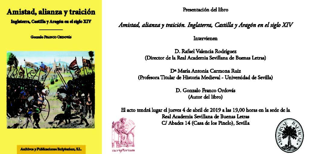 Presentación del libro: «Amistad, alianza y traición. Inglaterra, Castilla y Aragón en el siglo XIV»