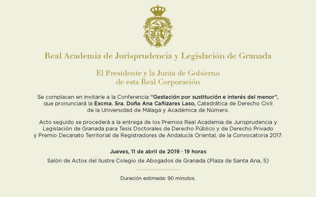 Conferencia: «Gestación por sustitución e interés del menor» y entrega de los Premios Real Academia de Jurisprudencia y Legislación de Granada