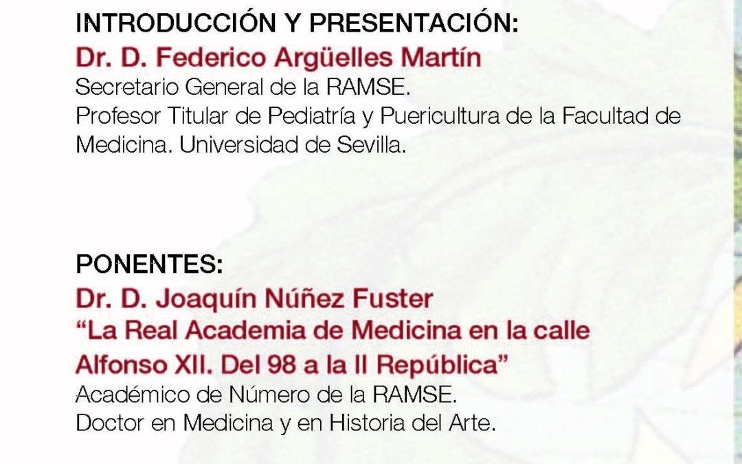 Mesa Redonda: «La Real Academia y Cirugía en el siglo XX»