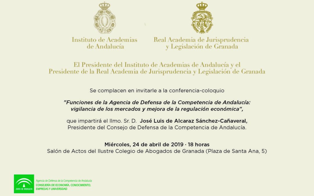 Conferencia-coloquio: «Funciones de la Agencia de Defensa de la Competencia de Andalucía: vigilancia de los mercados y mejora de la regulación económica»