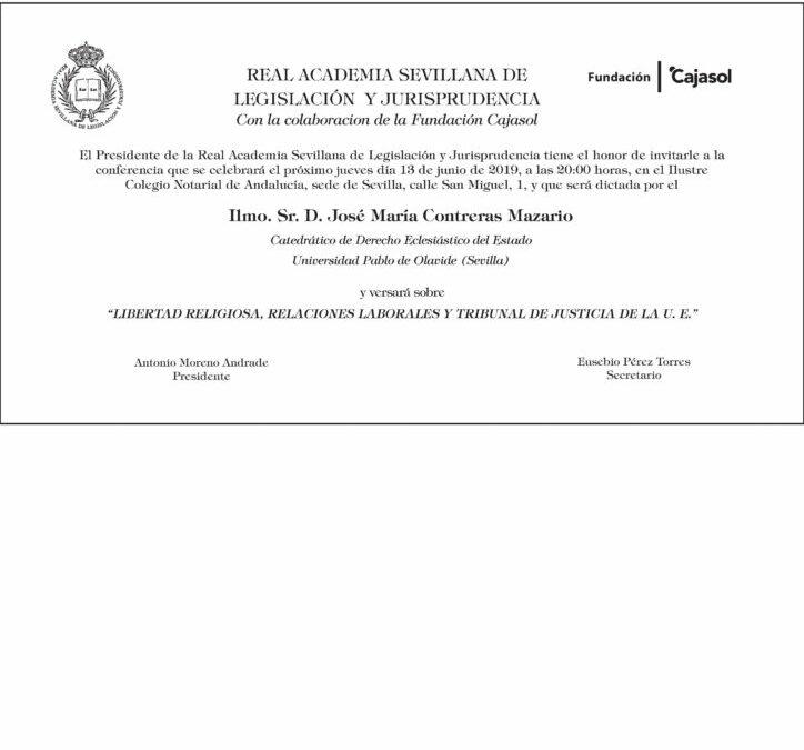 Conferencia: «Libertad Religiosa. Relaciones laborales y Tribunal de Justicia de la U.E.»