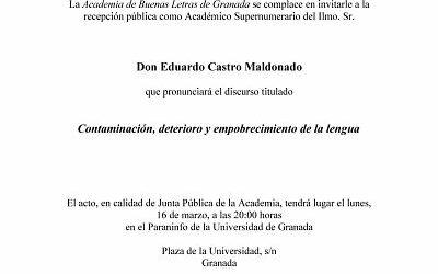 (SUSPENDIDA) Recepción como Académico Supernumerario del Ilmo. Sr. D. Eduardo Castro Maldonado