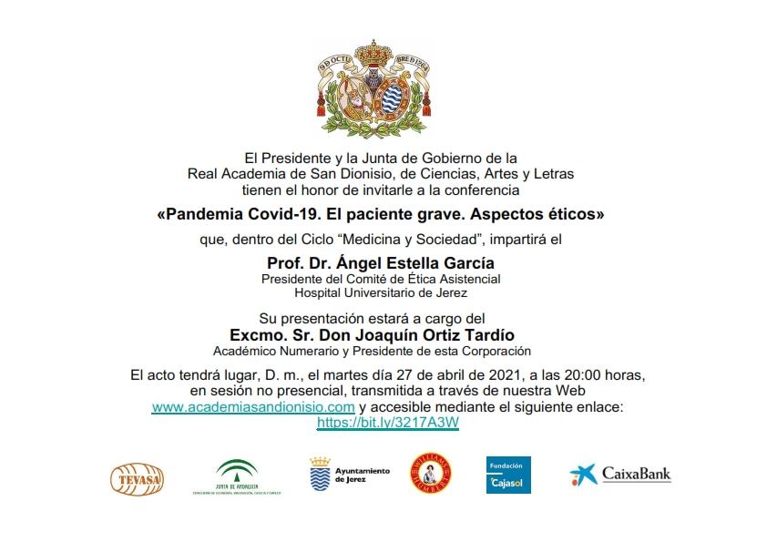 Conferencia: «Pandemia Covid-19. El paciente grave. Aspectos éticos»