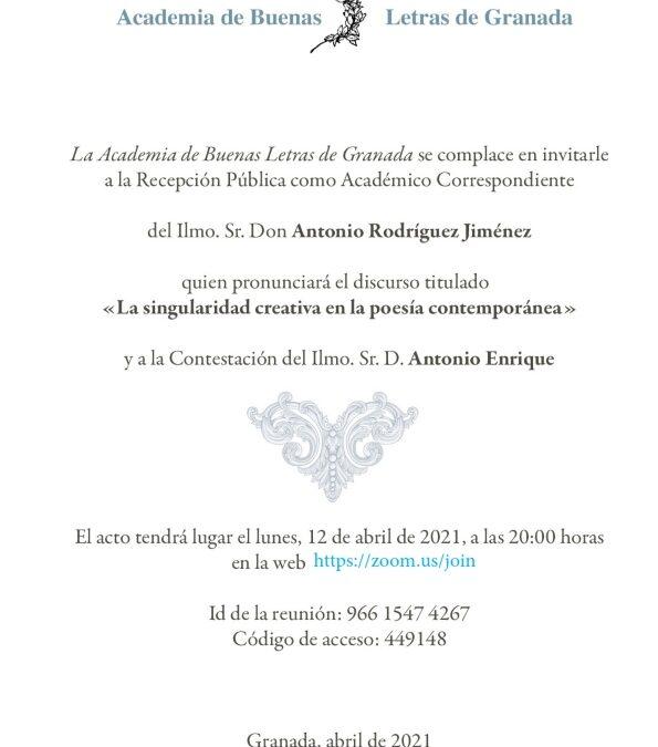 Recepción Pública como Académico Correspondiente del Ilmo. Sr. D. Antonio Rodríguez Jiménez