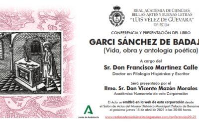 Conferencia y presentación del libro: «Gari Sánchez de Badajoz (Vida, obra y antología poética)