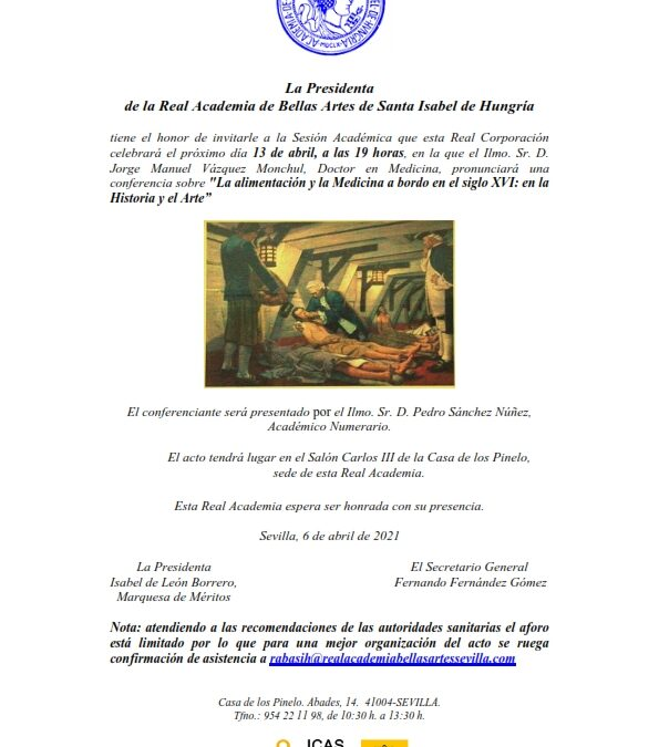 Conferencia: «La alimentación y la Medicina a bordo en el siglo XVI: en la Historia y el Arte»
