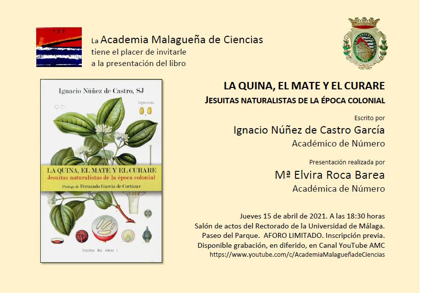 Presentación del libro: «La quina, el mate y el curare. Jesuitas naturalistas de la época colonial»
